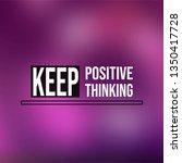 keep positive thinking.... | Shutterstock .eps vector #1350417728