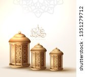 eid mubarak islamic greeting...   Shutterstock .eps vector #1351279712