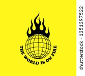 the world is on fire yellow... | Shutterstock .eps vector #1351397522