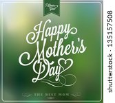 vintage happy mothers's day... | Shutterstock .eps vector #135157508