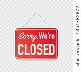 sorry we're closed hanging sign ... | Shutterstock .eps vector #1351782872