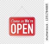 come in we're open hanging sign ... | Shutterstock .eps vector #1351784885