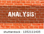 Small photo of Writing note showing Analysis. Business photo showcasing Strategic analytic plans for new website growth development Brick Wall art like Graffiti motivational call written on the wall.