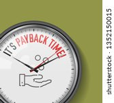 it's payback time. white vector ... | Shutterstock .eps vector #1352150015