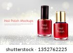 red or scarlet nail polish 3d... | Shutterstock .eps vector #1352762225