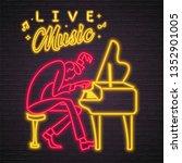pianist music neon light... | Shutterstock .eps vector #1352901005