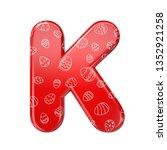 easter egg letter k   large 3d... | Shutterstock . vector #1352921258