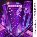 modern skyscrapers illuminated... | Shutterstock .eps vector #1353015272