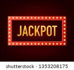 shining retro sign jackpot... | Shutterstock .eps vector #1353208175