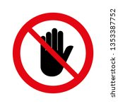 no entry  not allowed hand sign ... | Shutterstock .eps vector #1353387752