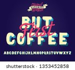 but first coffee. 3d bold... | Shutterstock .eps vector #1353452858