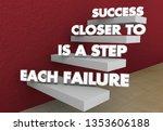 each failure is a step closer...   Shutterstock . vector #1353606188