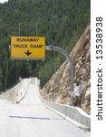 Runaway Truck Ramp Sign  ...