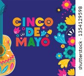 cinco de mayo card with guitar... | Shutterstock .eps vector #1354129598