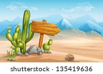 A Wooden Sign In The Desert...