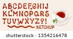 Ketchup Font. Set Of Vector...