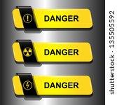 danger buttons  signs vector... | Shutterstock .eps vector #135505592