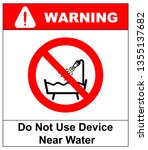 do not use this device in a... | Shutterstock . vector #1355137682