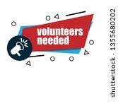 volunteers needed  banner.... | Shutterstock .eps vector #1355680202