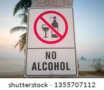 No Alcohol Sign In The Public...