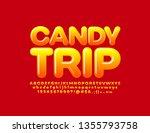 vector sweet banner candy trip... | Shutterstock .eps vector #1355793758