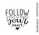 follow your heart. vector... | Shutterstock .eps vector #1355976155