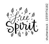 free spirit. vector typography... | Shutterstock .eps vector #1355976182