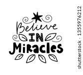 believe in miracles. vector... | Shutterstock .eps vector #1355976212