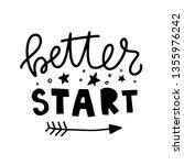 better start. vector typography ...   Shutterstock .eps vector #1355976242