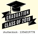 graduation vector class of 2019 ... | Shutterstock .eps vector #1356019778