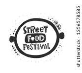 street food festival. logo ... | Shutterstock .eps vector #1356578585
