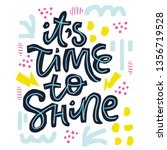 its time to shine vector... | Shutterstock .eps vector #1356719528