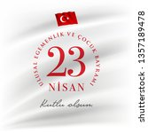 turkish national festival. 23...   Shutterstock .eps vector #1357189478