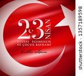 turkish national festival. 23... | Shutterstock .eps vector #1357189598