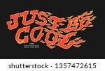 just be cool slogan. burning...   Shutterstock .eps vector #1357472615
