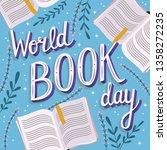 world book day  hand lettering... | Shutterstock .eps vector #1358272235