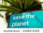 an appeal to protect the planet ... | Shutterstock . vector #1358473205