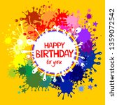 happy birthday to you  greeting ... | Shutterstock . vector #1359072542