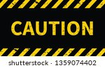 caution tape. black and yellow... | Shutterstock .eps vector #1359074402