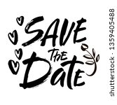 save the date text calligraphy... | Shutterstock .eps vector #1359405488