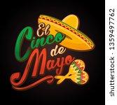 cinco de mayo lettering... | Shutterstock .eps vector #1359497762