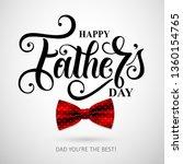 happy father s day handwritten... | Shutterstock .eps vector #1360154765