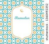 ramadan kareem greeting card... | Shutterstock .eps vector #1360492352