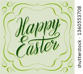 happy easter. greeting card...   Shutterstock .eps vector #1360553708