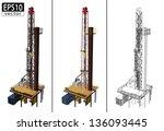 3d oil drill   eps10 vector | Shutterstock .eps vector #136093445