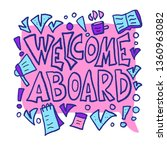 welcome aboard phrase. hand... | Shutterstock .eps vector #1360963082