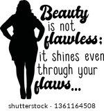 beauty is not flawless  it... | Shutterstock .eps vector #1361164508