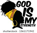 god is my strength  afro woman...   Shutterstock .eps vector #1361171942