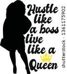 hustle like a boss live a queen ... | Shutterstock .eps vector #1361175902