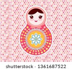 russian dolls matryoshka  pink... | Shutterstock .eps vector #1361687522